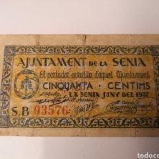 Billetes locales: LA SENIA. TARRAGONA. 50 CENTIMS. Lote 217573216