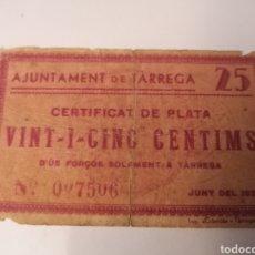 Billetes locales: TARREGA. LLEIDA. 25 CENTIMS. Lote 217573311