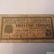 Billetes locales: TARRAGONA. AJUNTAMENT. 25 CENTIMS. Lote 218121848