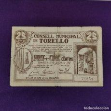 Billetes locales: BILLETE LOCAL ORIGINAL DE EPOCA. TORELLÓ (BARCELONA). 1937. 25 CENTIMOS. GUERRA CIVIL.. Lote 220580402