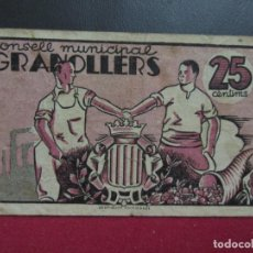 Billetes locales: 25 CENTIMS CONSELL MUNICIPAL GRANOLLERS. Lote 221131866