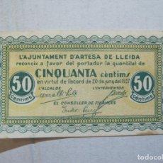 Billetes locales: GUERRA CIVIL-ARTESA DE LLEIDA-CINQUANTA CENTIMS-50-ANY 1937-BILLETE LOCAL-VER FOTOS-(75.237). Lote 222579850