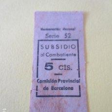 Billetes locales: BILLETE 5 CENTIMOS SUBSIDIO AL COMBATIENTE BARCELONA GUERRA CIVIL VALE. Lote 233240995