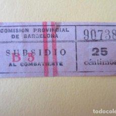 Billetes locales: BILLETE 25 CENTIMOS SUBSIDIO AL COMBATIENTE BARCELONA GUERRA CIVIL VALE. Lote 233241315
