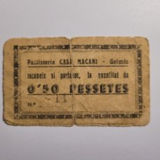 Billetes locales: PASTISSERIA CASA MACARI.GOLMES. 50 CTS. GUERRA CIVIL. Lote 234039155