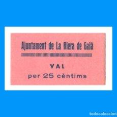 Billetes locales: LA RIERA DE GAIÀ (TARRAGONA) 25 CTS T-2455 B RARO SC. Lote 231164430