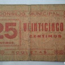 Billetes locales: 25 CENTIMOS , CONSEJO MUNICIPAL ROQUETAS , ROQUETES, TARRAGONA. Lote 239951280