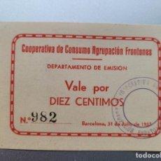 Billetes locales: COOPERATIVA AGRUPACION FRONTONES. BARCELONA .GUERRA CILVIL 10 CTS. Lote 241224600
