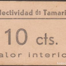 Billetes locales: BILLETES LOCALES - COLECTIVIDAD DE TAMARITE -HUESCA - 10 CÉNTIMOS - S/F - T-361 (MBC+). Lote 245157580