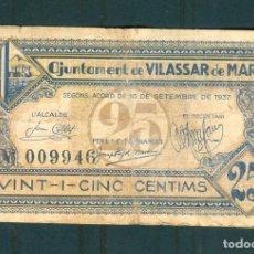 Billetes locales: NUMULITE ** B3 BILLETE VILASSAR DE MAR 25 CENTIMS CÉNTIMOS GUERRA CIVIL 1937. Lote 253760630