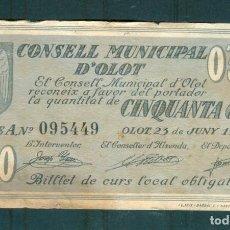 Billetes locales: NUMULITE ** B3 BILLETE CONSELL MUNICIPAL D'OLOT OLOT 50 CÈNTIMS CÉNTIMOS GUERRA CIVIL 1937. Lote 253761540