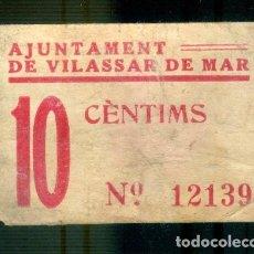 Billetes locales: NUMULITE F0023 BILLETE AJUNTAMENT DE VILASSAR DE MAR 10 CÈNTIMS CÉNTIMOS GUERRA CIVIL. Lote 253764190