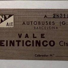 Billetes locales: C.N.T-A.I.T. AUTOBUSES (G.) BARCELONA VALE DE VEINTICINCO CTS.. Lote 254971730