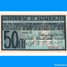Billetes locales: PALAFRUGELL (GIRONA) 50 CTS SC-. Lote 255948820