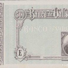 Billetes locales: BILLETES LOCALES - BANCO DE VALLS - TARRAGONA - 500 PESETAS (SC-). Lote 256112990