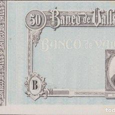 Billetes locales: BILLETES LOCALES - BANCO DE VALLS - TARRAGONA - 50 PESETAS (SC-). Lote 256113360