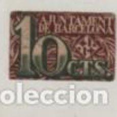 Billetes locales: BILLETE LOCAL L' AJUNTAMENT DE BARCELONA 2 DE DESEMBRE DEL 1937 - 10 CTS. Lote 262033905