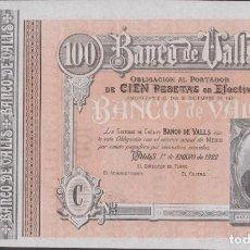 Billetes locales: BILLETES LOCALES - BANCO DE VALLS - TARRAGONA - 100 PESETAS 1-1-1922 (SC-). Lote 265689104