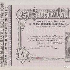 Billetes locales: BILLETES LOCALES - BANCO DE VALLS - TARRAGONA - 25 PESETAS 1-10-1911 (SC-). Lote 265689564
