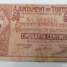 Billetes locales: TORTOSA. TARRAGONA. AJUNTAMENT. 50 CENTIMS. Lote 269803788