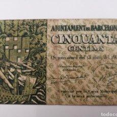 Billetes locales: BARCELONA. AJUNTAMENT. 50 CENTIMS. Lote 270105853