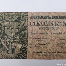 Billetes locales: BARCELONA. AJUNTAMENT. 50 CENTIMS. Lote 270106083