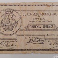 Billetes locales: CIUDAD REAL. CONSEJO MUNICIPAL. 50 CENTIMOS. Lote 271988663