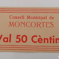 Billetes locales: MONCORTES. LLEIDA. CONSELL MUNICIPAL. 50 CENTIMS. Lote 271988788