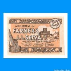 Billetes locales: FARNERS DE LA SELVA (GIRONA) 25 CTS SC-. Lote 274183663