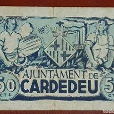 Billetes locales: BILLETE DE 50 CÉNTIMOS DEL AJUNTAMENT DE CARDEDEU AÑO 1937. Lote 278832078