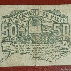 Billetes locales: BILLETE DE 50 CÉNTIMOS DEL AJUNTAMENT DE VALLS, AÑO 1937.. Lote 278841858
