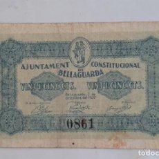 Billetes locales: BILLETE AYUNTAMIENTO BELLAGUARDA 25 CENTIMOS T427. Lote 284317933