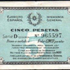 Billetes locales: EJERCITO ESPAÑOL - INTENDENCIA GENERAL 5 PESETAS - GUERRA CIVIL. Lote 248243530