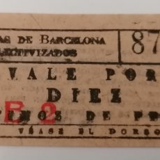 Billetes locales: BARCELONA. TRANVIAS DE BARCELONA COLECTIVIZADOS. VALE POR DIEZ CÉNTIMOS.. Lote 288229363