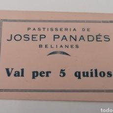 Billetes locales: BELIANES. LLEIDA. PASTISSERIA DE JOSEP PANADES. VAL PER 5 QUILOS. SC-. Lote 288977233