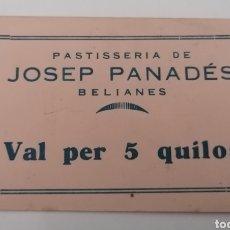 Billetes locales: BELIANES. LLEIDA. PASTISSERIA DE JOSEP PANADES. VAL PER 5 QUILOS.. Lote 288977458