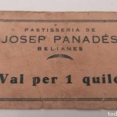 Billetes locales: BELIANES. LLEIDA. PASTISSERIA DE JOSEP PANADES. VAL PER 1 QUILO. Lote 288977768
