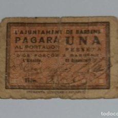 Billetes locales: BILLETE AJUNTAMIENTO BARBENS 1 PESETA R. Lote 289646658