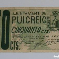 Billetes locales: BILLETE LOCAL AYUNTAMIENTO PUIGREIG DE 50 CÉNTIMOS T-2353. Lote 289647678