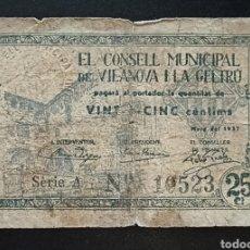 Billetes locales: BILLETE LOCAL 25 CÉNTIMOS DE VILANOVA I LA GELTRÚ GUERRA CIVIL. Lote 289694243