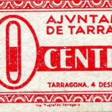 Banconote locali: 10 CENTIMOS AJUNTAMENT DE TARRAGONA ( BLO17 ). Lote 295716688
