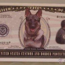Lotes de Billetes: BILLETE EEUU CONMEMORATIVO. DÓLAR. CONTROL DE ADUANAS, PERRO POLICIA. MILITAR.. Lote 155897094