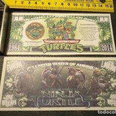 Lotes de Billetes: BILLETE CONMEMORATIVO DOLARES DOLAR - CINE DIBUJOS - TORTUGAS NINJAS - TURTLES . Lote 144390672