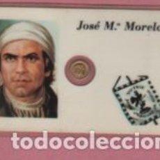 Lotes de Billetes: MINI MONEDA PLASTIFICADA JOSE MARÍA MORELOS Y PAVON CAUDILLO INSURGENTE DE MEJICO MEXICO. Lote 112859791