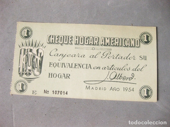 PAPEL CHEQUE HOGAR AMERICANO. CANJEARÁ AL PORTADOR SU EQUIVALENCIA EN ARTÍCULOS DEL HOGAR. 1954. (Numismática - Notafilia - Series y Lotes)