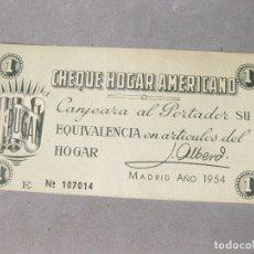 Lotes de Billetes: PAPEL CHEQUE HOGAR AMERICANO. CANJEARÁ AL PORTADOR SU EQUIVALENCIA EN ARTÍCULOS DEL HOGAR. 1954.. Lote 166982780