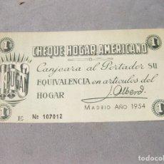 Lotes de Billetes: PAPEL CHEQUE HOGAR AMERICANO. CANJEARÁ AL PORTADOR SU EQUIVALENCIA EN ARTÍCULOS DEL HOGAR. 1954.. Lote 168679572