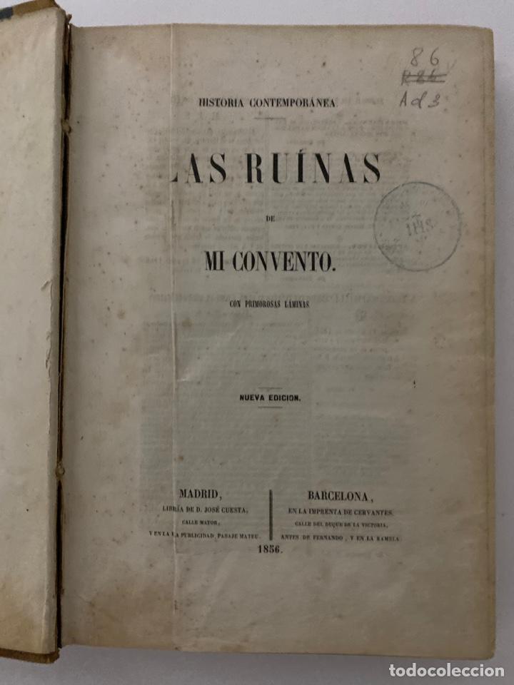 L-5377. LAS RUINAS DE MI CONVENTO . CON PRIMOROSAS LAMINAS. Hº CONTEMPORANEA. 1856. (Bisutería)