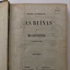 Joyeria: L-5377. LAS RUINAS DE MI CONVENTO . CON PRIMOROSAS LAMINAS. Hº CONTEMPORANEA. 1856.. Lote 213544985