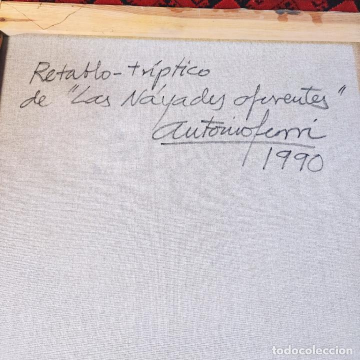Joyeria: Enorme oleo sobre lienzo. Retrablo tríptico de las Náyades oferentes. Antonio Ferri. 1990. Firmado. - Foto 9 - 254428745